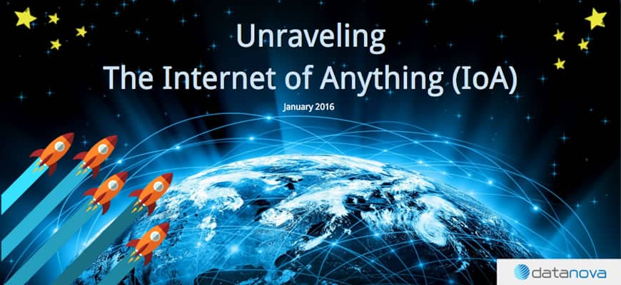 Unraveling the Internet of Anything (IoA)